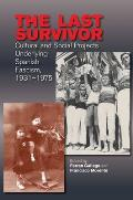 The Last Survivor: Cultural and Social Projects Underlying Spanish Fascism, 1931-1975