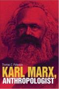 Karl Marx, Anthropologist