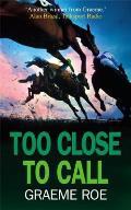 Too Close to Call