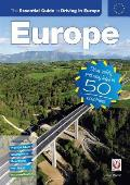 Essential Guide to Driving in Europe Drive safely & stay legal in 50 countries