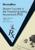 Student Success in the Prescribing Safety Assessment (Psa)