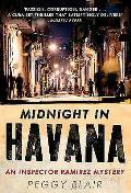 Midnight in Havana: an Inspector Ramirez Investigation
