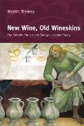 New Wine, Old Wineskins: The Catholic Church and Change in Ireland Today