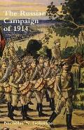 Russian Campaign of 1914the Beginning of the War and Operations in East Prussia