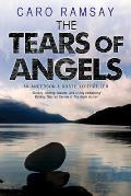 The Tears of Angels: A Scottish Police Procedural