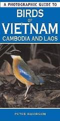 Photographic Guide To Birds of Vietnam, Cambodia and Laos