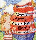 Mummy, Mummy, What's in Your Tummy?: A Lift-The-Flap Book. by Sarah Simpson-Enock and Linzi West