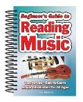 Beginner's Guide to Reading Music: Easy to Use, Easy to Learn; A Simple Introduction for All Ages