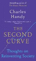 Second Curve Thoughts on Reinventing Society