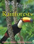 Rain Forests 100 Facts