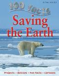 100 Facts Saving The Earth