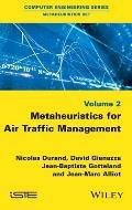 Metaheuristics for Air Traffic Management