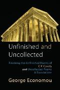 Unfinished and Uncollected