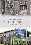 South Shields Through Time