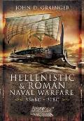 Hellenistic and Roman Naval Wars 336bc - 31bc