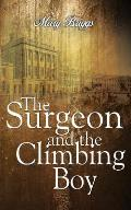 The Surgeon and the Climbing Boy