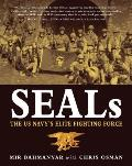 SEALs The US Navys Elite Fighting Force