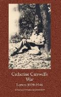 Catherine Carswell's War: Letters 1939-1946