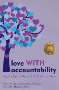 Love WITH Accountability Digging up the Roots of Child Sexual Abuse
