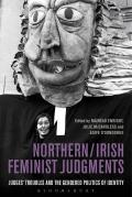 Northern / Irish Feminist Judgments - Judges' Troubles and the Gendered Politics of Identity