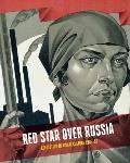 Red Star Over Russia Revolution in Visual Culture 1905 55