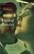 Eternal Monday: New & Selected Poems