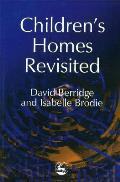 Children's Homes Revisited
