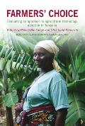 Farmers' Choice: Evaluating an Approach to Agricultural Technology Adoption in Tanzania