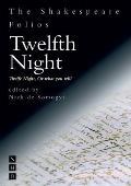 Twelfth Night: Twelfe Night, or What You Will