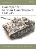 Flammpanzer German Flamethrowers 1941-45