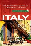 Italy Culture Smart The Essential Guide to Customs & Culture