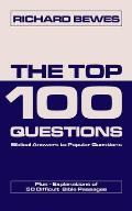 Top 100 Questions Biblical Answers to Popular Questions Plus 50 Difficult Bible Passages