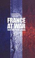 France at War: Vichy and the Historians