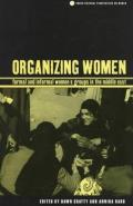 Organizing Women: Formal and Informal Women's Groups in the Middle East