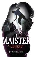 The Maister: A Family Terrorised by a Father's Cruelty