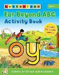 Far Beyond Abc Activity Book