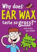 Why Does Ear Wax Taste So Gross?