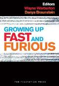 Growing Up Fast and Furious: Reviewing the Impacts of Violent and Sexualised Media on Children