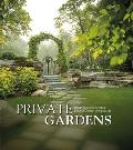 Private Gardens Design Secrets to Creating Beautiful Outdoor Living Spaces