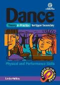 Dance Theory in Practice for Upper Secondary