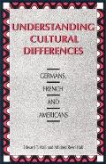 Understanding Cultural Differences Germans French & Americans