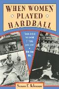 When Women Played Hardball: The Story of Oggie and the Beanstalk