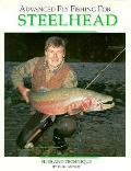 Advanced Fly Fishing for Steelhead