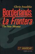 Borderlands La Frontera The New Mestiza