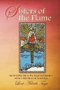 Sisters of the Flame: An Introduction to the Ascended Masters of the I Am America Teachings