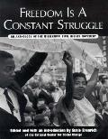 Freedom is a Constant Struggle: An Anthology of the Mississippi Civil Rights Movement