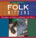 Folk Mittens Techniques & Patterns for Handknitted Mittens
