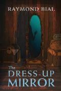 The Dress-Up Mirror