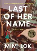 Cover Image for Last of Her Name by Mimi Lok