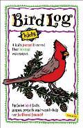Bird Log A Kids Journal To Record Their Birding Experiences